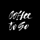 Coffee to go lettering. Handwritten calligraphy design. Take away cafe poster, print, template. Vector illustration. Stock Photo