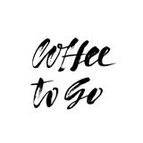 Coffee to go lettering. Handwritten calligraphy design. Take away cafe poster, print, template. Vector illustration. Stock Images