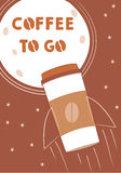 Coffee to go. Poster with rocket and moon stock illustration