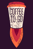 Coffee To Go typographic grunge poster. Cup Rocket. Retro vector illustration. Stock Photography
