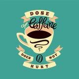 Coffee typographic vintage phrase poster. Retro vector illustration. Stock Photography