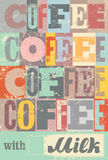 Coffee typographical vintage style grunge poster. Retro vector illustration. Royalty Free Stock Photography