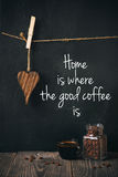 Coffee with written phrase. Coffee with beans and written phrase Stock Photo