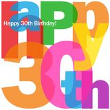 HAPPY 30th BIRTHDAY colorful letters collage card. Collage of letters spelling HAPPY 30th!  Rainbow palette.  Vector Stock Image
