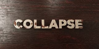 Collapse - grungy wooden headline on Maple  - 3D rendered royalty free stock image Stock Photos