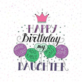 Color vector birthday card for daughter. Unique lettering poster with a phrase.