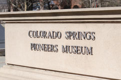 Colorado Springs Pioneers Museum. Sign out front of building Stock Photo
