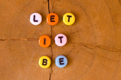 Colored let it be Stock Image