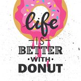 Colorful backdrop with food and english text. Life is better with donut stock illustration