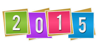 2015 Colorful Blocks. New year concept image with 2015 digits written over colorful blocks Stock Photos
