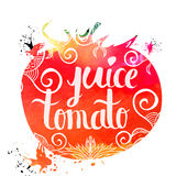 Colorful bright hand lettering poster vegetables tomato juice isolated on a white background. Vector Stock Photos