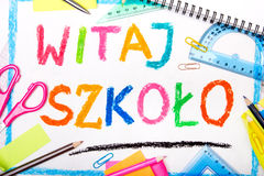 Colorful drawing of the Polish words `Welcome back to school` Stock Photo