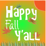 78438077. Colorful Happy Fall Yall. Festive Autumn Message & Sign Royalty Free Stock Photography