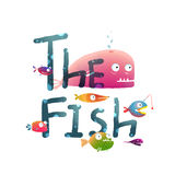 Colorful The Fish Sign Underwater. Fun cartoon  tropical fishes lettering for children design. EPS10 vector has no background color Royalty Free Stock Photo
