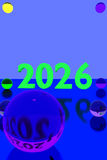 Colorful glass balls on reflective surface and the year 2026. 3D rendering of colorful glass balls on reflective surface and the year 2026 in big numbers Stock Image