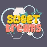 Colorful hand-drawn lettering quote with geometrical figures. With a phrase Sweet dreams Royalty Free Stock Images