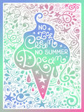 Colorful Illustration Of Ice Cream And Hand Drawn Lettering. Colorful illustration of ice cream cone silhouette and hand drawn lettering on a pattern background Stock Photography