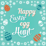 Colorful illustration with the title Happy Easter Egg Hunt and flowers. Colorful illustration with the title Happy Easter Egg Hunt and flowers royalty free illustration