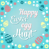 Colorful illustration with the title Happy Easter Egg Hunt and flowers. Colorful illustration with the title Happy Easter Egg Hunt and flowers Royalty Free Stock Image