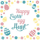 Colorful illustration with the title Happy Easter Egg Hunt and flowers on white background. Colorful illustration with the title Happy Easter Egg Hunt and Royalty Free Stock Image