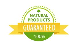 Eco-friendly 100 guaranteed natural products, food market, farm, biological label. Colorful label, sticker, badge, healthy organic food. Eco-friendly 100 Stock Illustration