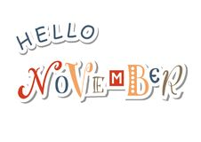 Colorful lettering of Hello November with different letters in orange, yellow, brown and blue in paper cut style. With shadow on white for calendar, sticker Vector Illustration