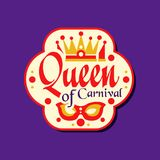 Colorful logo or label for Queen of Carnival award. Flat festive holiday sticker with masquerade mask and crown. Vector. Colorful logo or label for Queen of Royalty Free Stock Photography