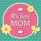 Colorful We Love Mom Emblem. Vector Design Elements For Greeting Card and Other Print Templates. Typography composition. Colorful We Love Mom Emblem. Vector Stock Photography