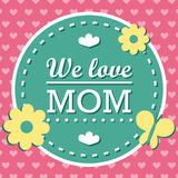 Colorful We Love Mom Emblem. Vector Design Elements For Greeting Card and Other Print Templates. Typography composition. Colorful We Love Mom Emblem. Vector Stock Images
