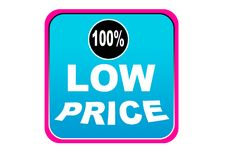 Colorful low price 100% web button white background. Colorful low price 100% web icon button of vector illustration on isolated white background Stock Images