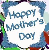 Colorful Mother's day greeting card with flowers. Illustration can be used as greeting card for Mothers Day Royalty Free Stock Photos