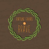 Colorful motivational poster for the achievement of the objectives. Fortune favors the brave in a nice cute box. Hand painted Vect Stock Photo