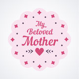 Colorful My Beloved Mother Lettering Emblem. Vector Design Elements For Greeting Card and Other Print Templates. Colorful My Beloved Mother Lettering Emblem Royalty Free Stock Image
