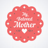 Colorful My Beloved Mother Lettering Emblem. Vector Design Elements For Greeting Card and Other Print Templates. Colorful My Beloved Mother Lettering Emblem Stock Photography