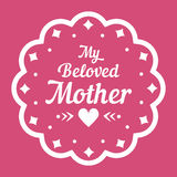 Colorful My Beloved Mother Lettering Emblem. Vector Design Elements For Greeting Card and Other Print Templates. Isolated on pink. Colorful My Beloved Mother Stock Photos