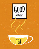 Colorful typographic poster with wishes good Monday and the week starts with a Cup of Ceylon tea on textured old paper background. Royalty Free Stock Photo