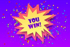Colorful vector paper bang shape with sign You win. And colorful confetti Stock Images