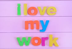 The colorful words I love my work Royalty Free Stock Photography