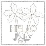 Coloring page with hand drawn text Hello July and palm trees. Vector illustration Royalty Free Stock Image