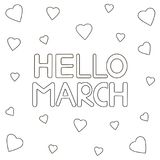 Coloring page with hand drawn text. `Hello March` and hearts. Vector illustration royalty free illustration