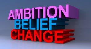 3D Ambition Belief Change Sign. A colourful Ambition, Belief, Change 3D sign stock illustration
