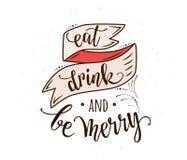 Coma, bebida e seja alegre ilustração do vetor