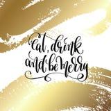 Coma, bebida e seja alegre - entregue citações da rotulação ao feriado de inverno ilustração do vetor