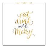 Coma, bebida y sea feliz texto del oro Imagen de archivo libre de regalías