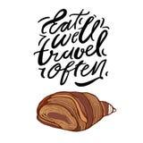 Coma bem, curso frequentemente Rotula??o da m?o Ilustração do croissant, para seu projeto ilustração stock