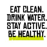 Coma limpio Agua de la bebida Active de la estancia Sea sano Fotografía de archivo libre de regalías
