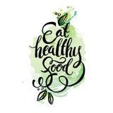 Coma saudável - o cartaz inspirador ou a bandeira com frase da mão-rotulação comem saudável ilustração royalty free