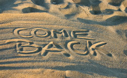 Come back.  royalty free stock photos