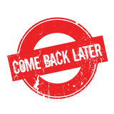 Come Back Later rubber stamp Stock Photography