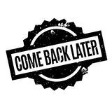 Come Back Later rubber stamp Stock Image